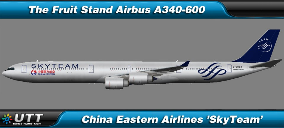 Airbus A340-600 China Eastern Airlines 'SkyTeam'